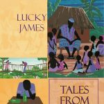 LUCKY JAMES'S TALES FROM OUR PAST: Book Review By J.p