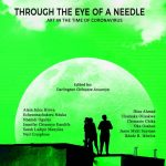 Through the Eye of a Needle: Heartwarming Reflections on the Covid-19 Pandemic Edited By Darlington Chibueze