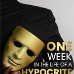 One Week In The Life of A hypocrite by Feyisayo Anjorin